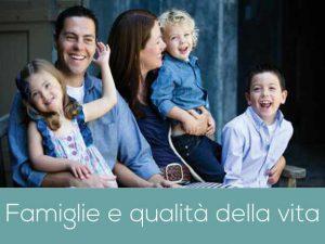 Famiglie e Qualità della Vita